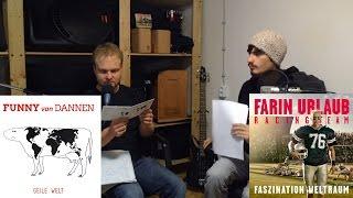 """""""Geile Welt"""" & """"Faszination Weltraum""""   Angehört #6   """"Funny van Dannen"""" & """"Farin Urlaub"""""""