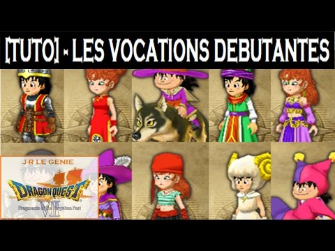 [TUTO] Dragon Quest VII - Les Vocations Débutantes