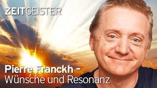 Interview Pierre Franckh  Wünsche und Resonanz