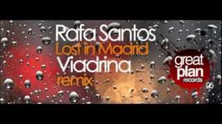 Rafa Santos - Lost in Madrid / Viadrina Remix [Great Plan Records]