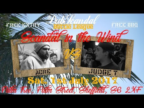 ACRE VS JUDGE T | DubScandal Rap Battle
