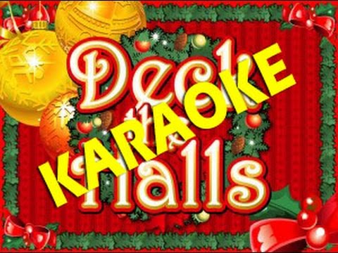 Canzoni di Natale - DECK THE HALL - KARAOKE (Instrumental)