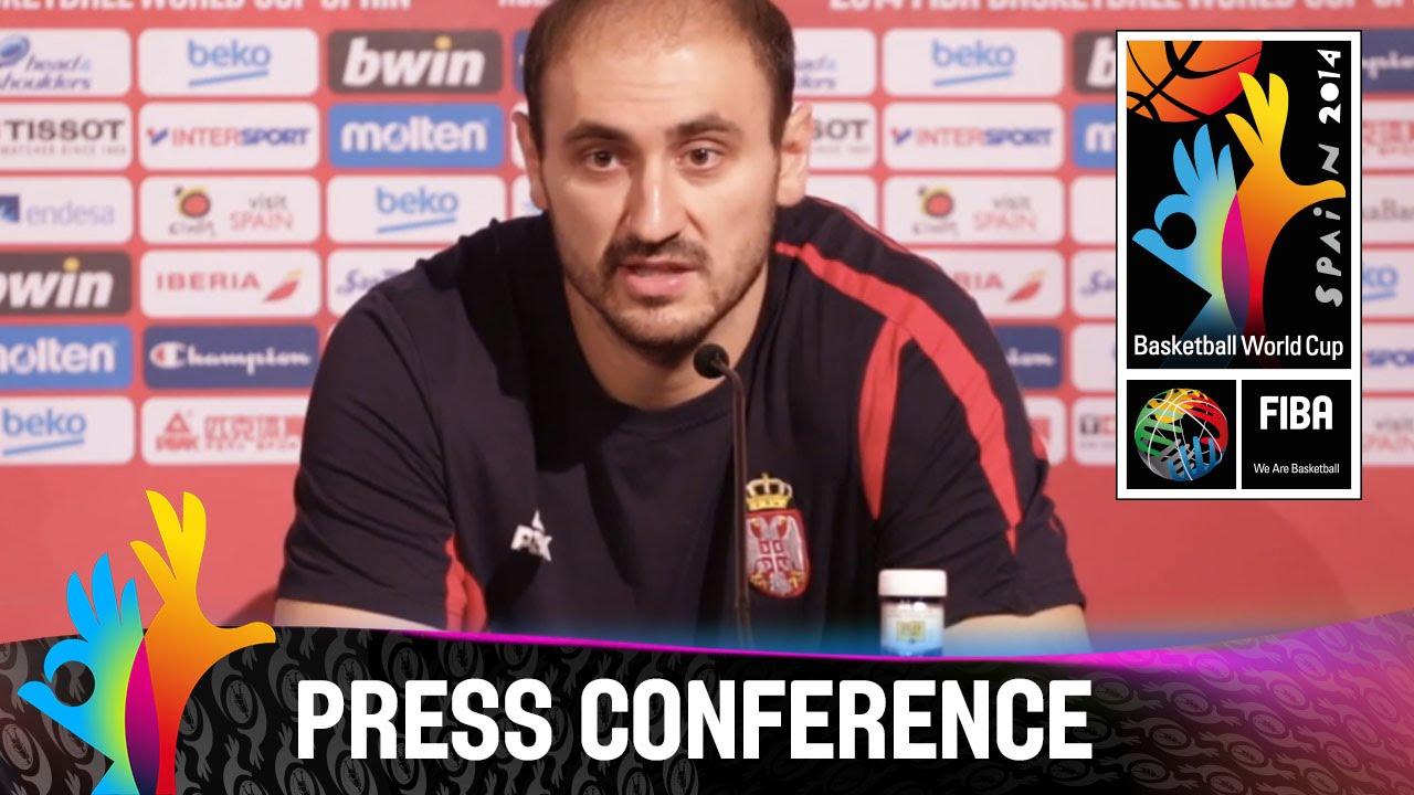 Serbia - Semi Final - Pre-Game Press Conference