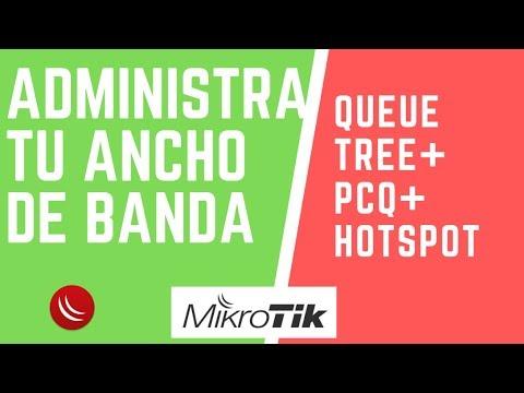 Administrar ancho de banda con queue tree + PCQ + hotspot - Mikrotik