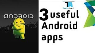 3 IMPORTANT APPLICATIONS for Android june 2017 | You should Try!