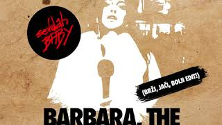 SevdahBABY - BARBARA, THE SINGING BOT (Brži, jači, bolji edit)