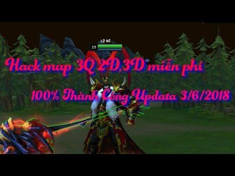Hack map 3Q 2D 3D miễn phí 2018