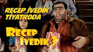 Video Recep İvedik Tiyatroda | Recep İvedik 3 download MP3, 3GP, MP4, WEBM, AVI, FLV November 2018