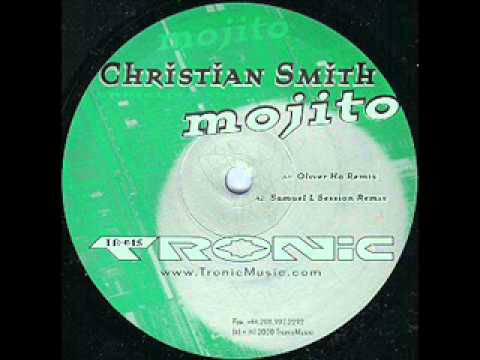 Christian Smith - Mojito (Original Mix)