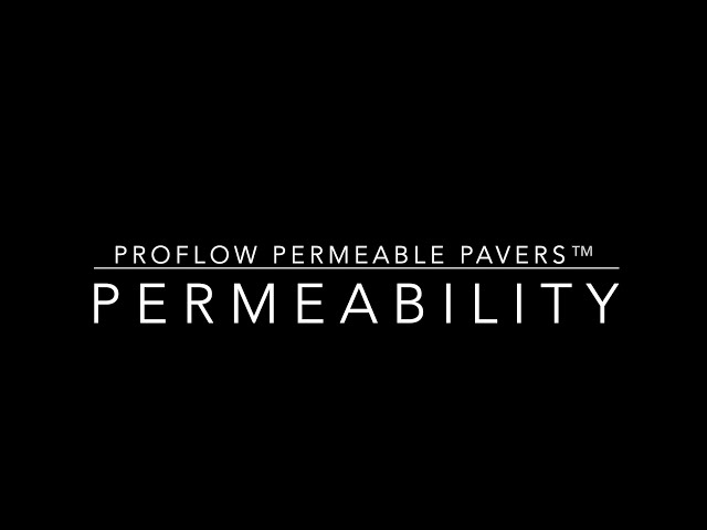 ProFlow Permeable Pavers™ Permeability