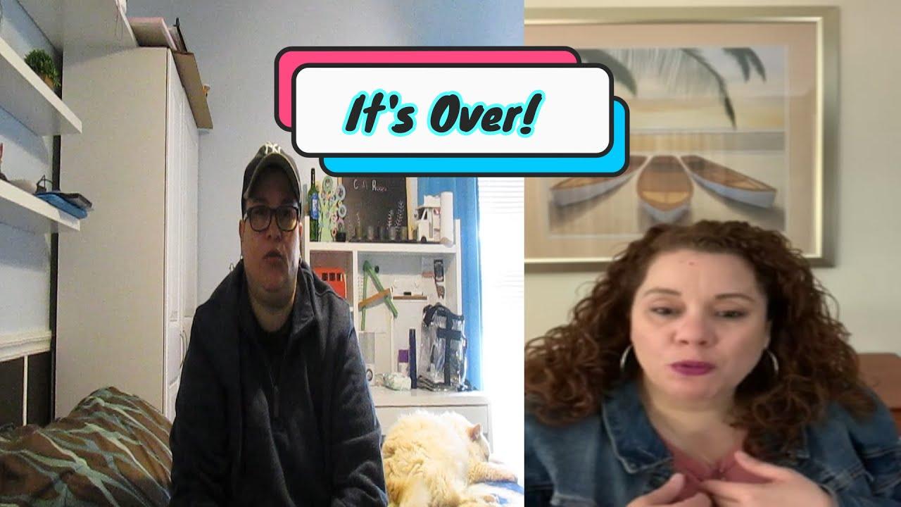 It's Over Between Us! (NOT CLICK BAIT)