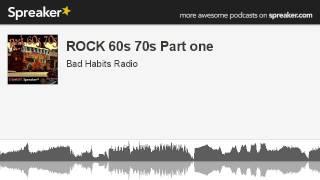 ROCK 60s 70s Part one (parte 7 di 12, creato con Spreaker)