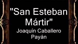 San Esteban Mártir - Joaquín Caballero Payán [BM]