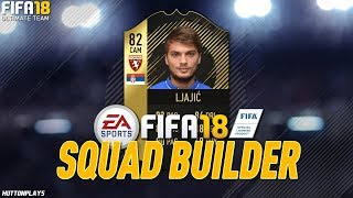 FIFA 18 Squad Builder - THE BEST SERIE A CAM UNDER 50K! HE'S INCREDIBLE! w/ IF Ljajic!