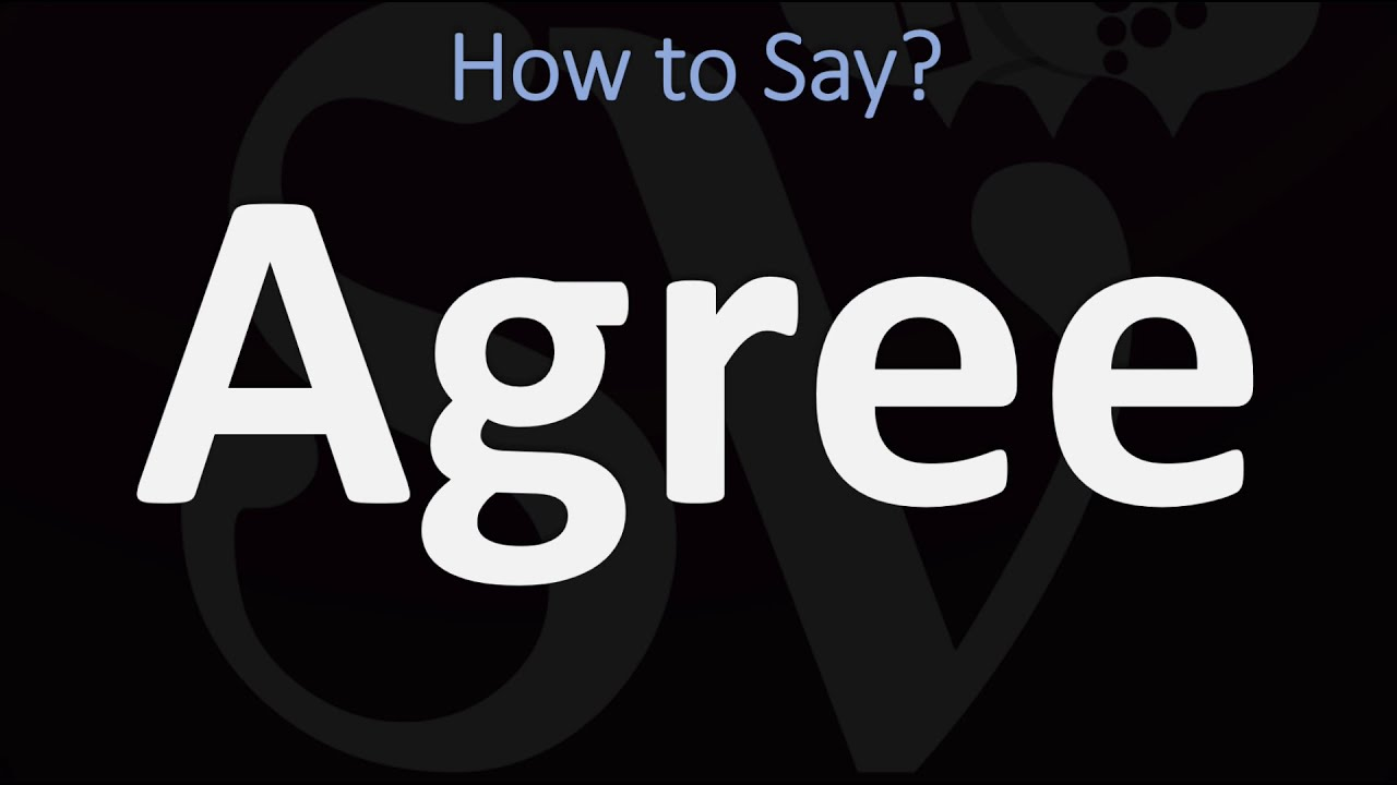 How to Pronounce Agree? (CORRECTLY)