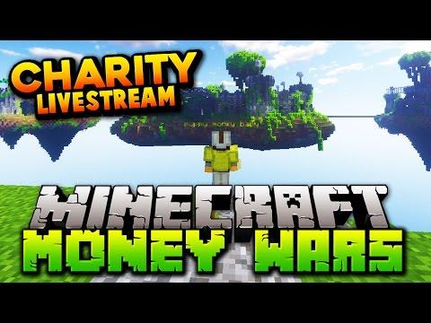MINECRAFT MONEY WARS     Minecraft Charity Livestream