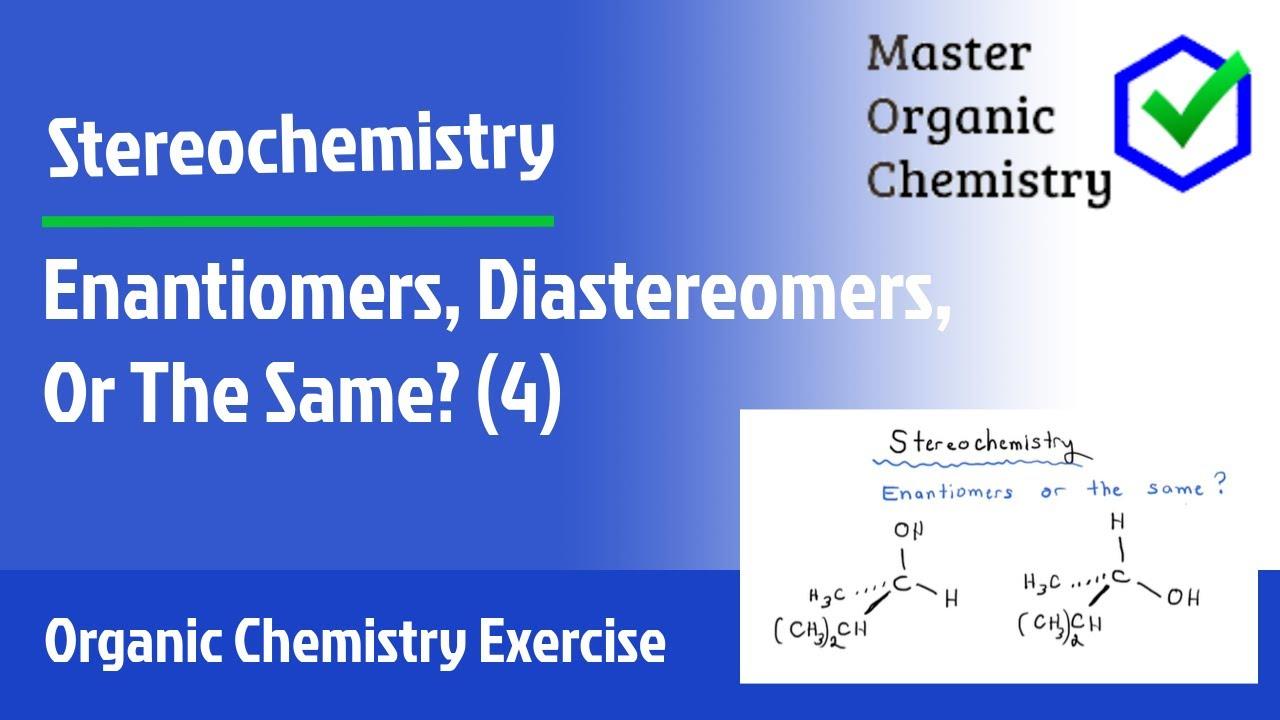 Stereochemistry Exercise 4 – Master Organic Chemistry