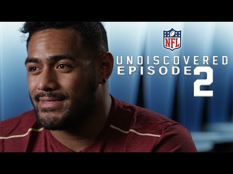 Ep. 2: The Motivation Behind Playing American Football | NFL Undiscovered