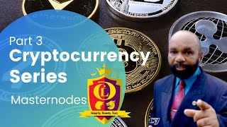 Cryptocurrency Workshop Pt. (3) | MASTERNODES | Cryptocurrency Explained For Beginners