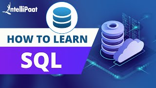 How to Learn SQL | SQL Basics for Beginners | Intellipaat
