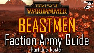 beastmen-army-guide-part-one-roster-total-war-warhammer