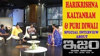 ISM Diwali Special Interview | Nandamuri Harikrishna, Kalyanram & Puri | YellowPixel.in