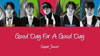 Super Junior Good Day for a Good Day
