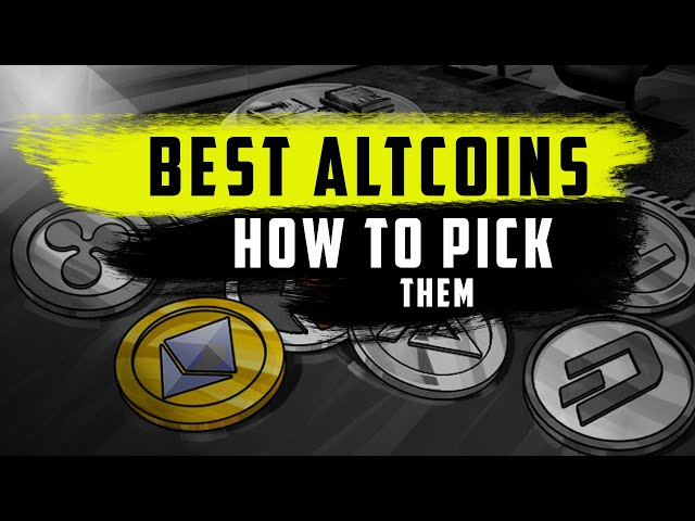 Best altcoins for 2021 : How to pick them ? 4 Criterias you should look at!