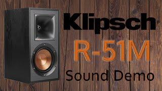 Klipsch R-51M [Sound Demo]