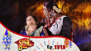 Durga | Full Ep 1515 | 18th Oct 2019 | Odia Serial - TarangTV