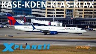 X-Plane 11 | 737 Ultimate!?!? | KASE-KDEN-KLAS-KLAX | A319 B739U | PilotEdge | Last day on PE! |