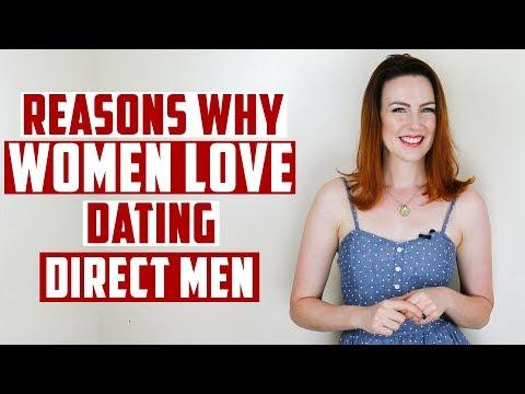 Reasons Why Women Love Dating Direct Men!