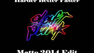 Daft Punk - Harder Better Faster (Matto 2014 Edit) FREE DOWNLOAD