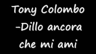 Tony colombo mix di canzoni bellissime!.wmv