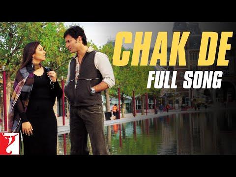 Chak De - Full Song - Hum Tum