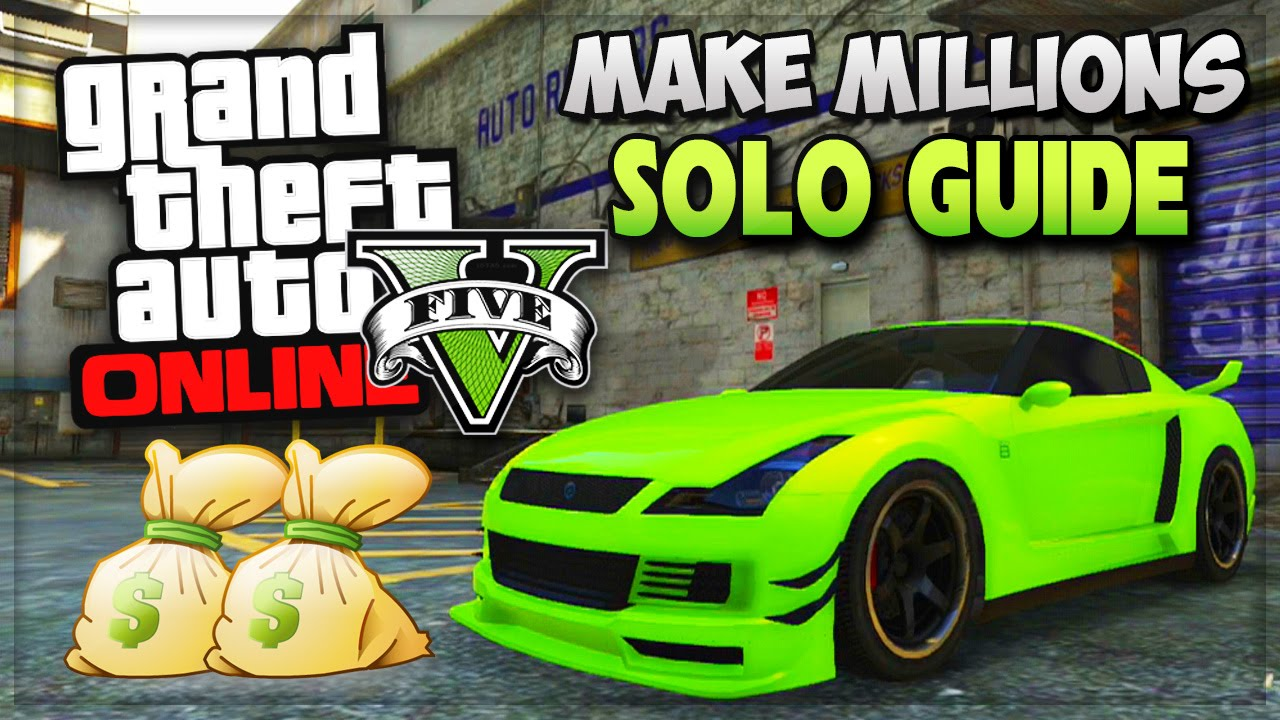how to earn money in gta 5 story mode gta 5 solo unlimited money missions quot how to make money 4022