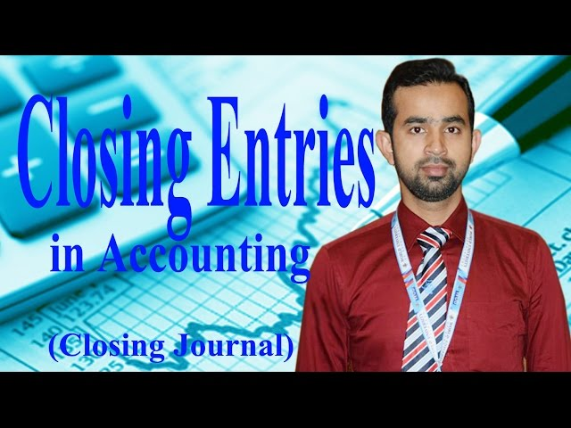 Closing Entries in Accounting  || Closing Journal || Tutorial on Closing Journal