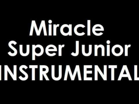 Miracle Super Junior Instrumental Karaoke