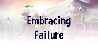 Artist Blog - Embracing Failure