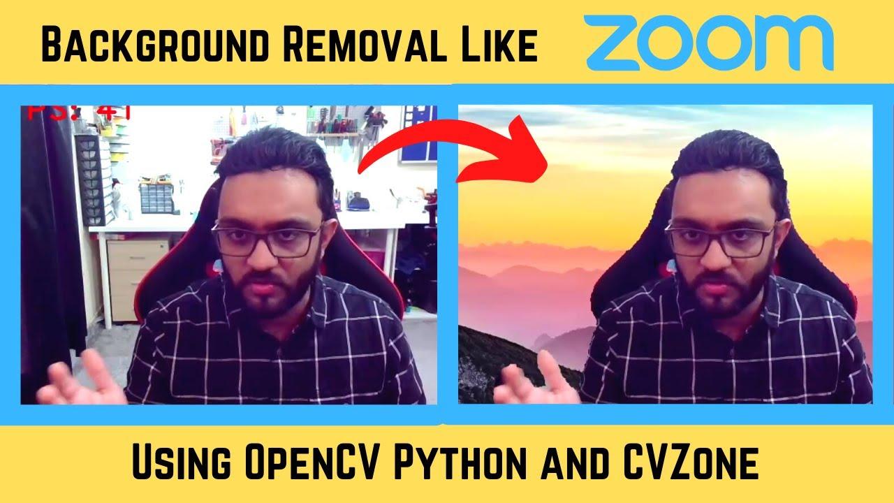 Background Removal Like Zoom   OpenCV Python CVZone