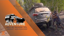 Jase's BCF Recovery Tips: Highlift Jack Push Over ► All 4 Adventure TV