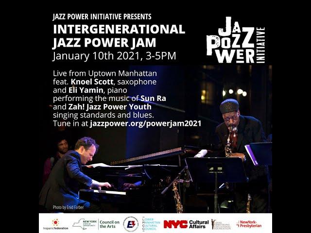 Intergenerational Jazz Power Jam feat. Knoel Scott and Zah! Jazz Power Youth