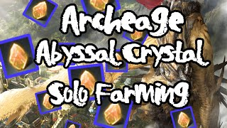 Archeage: BEST way to farm Abyssal Crystals (for solo players or low population servers)