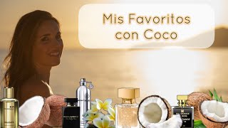 Mis Perfumes Favoritos  con Nota de Coco | Perfume Collection|