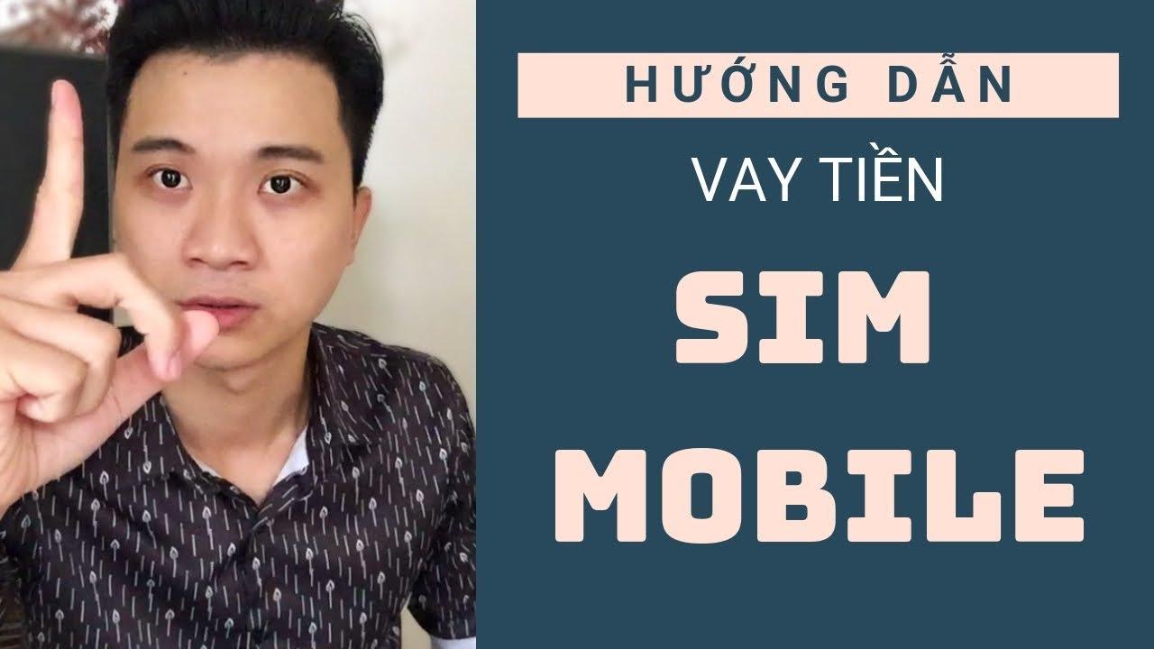 Vay Sim MobiPhone như thế nào ? ..trên Ctinpay.vn  ..(Hướng Dẫn Từng Bước )