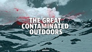 The Great Contaminated Outdoors