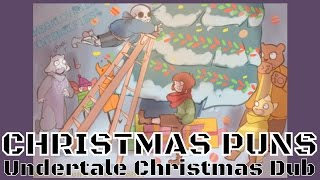 connectYoutube - Christmas Puns - 12 Days of Undertale Dubs - Day 10