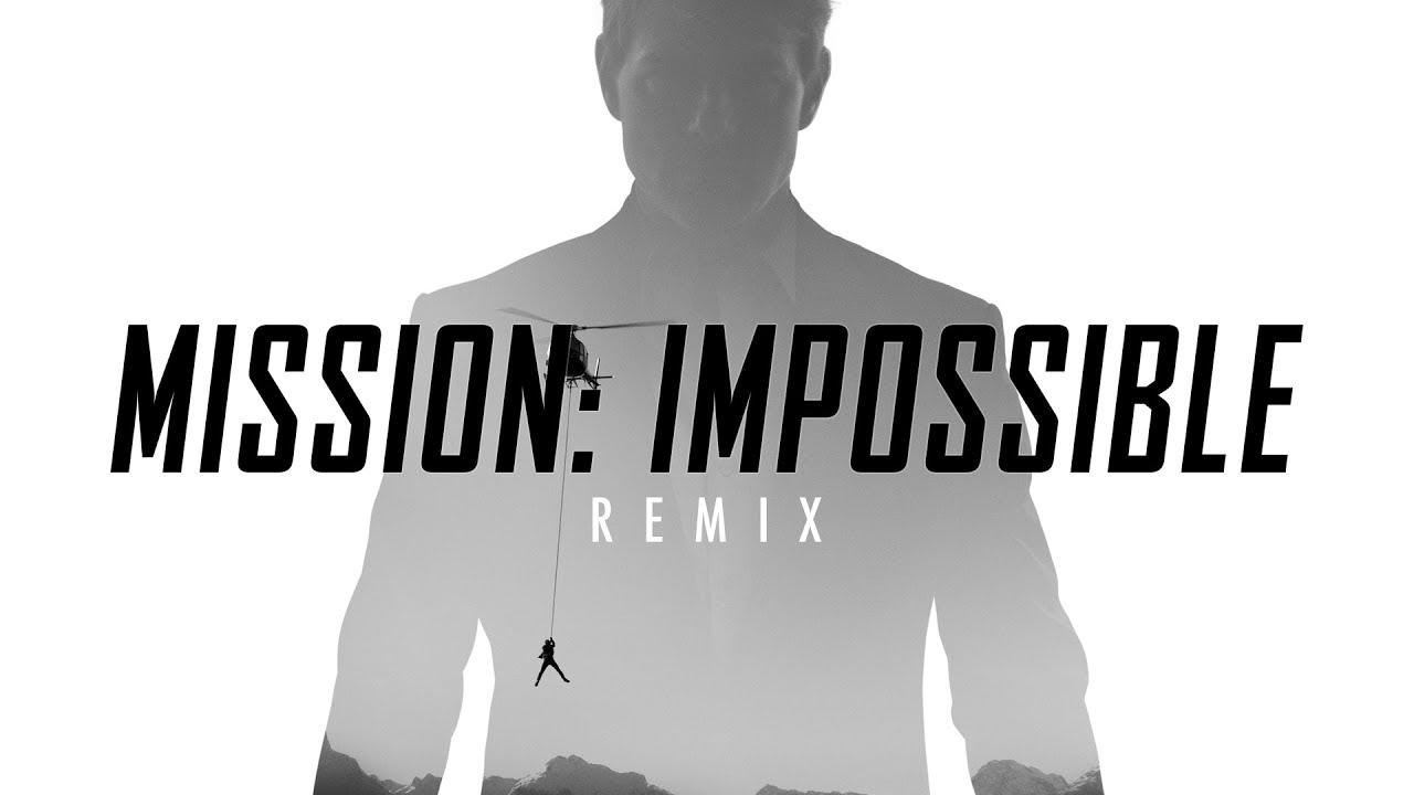 Mission Impossible Theme Remix - YouTube