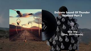 Pink Floyd - One Slip (Live, Delicate Sound Of Thunder) [2019 Remix]