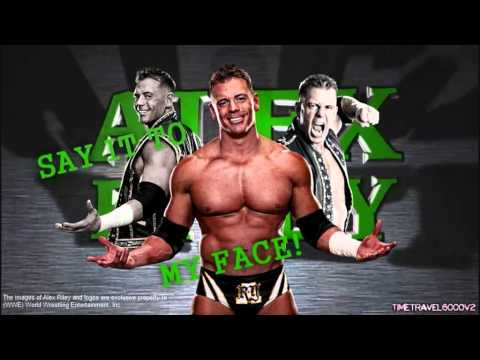 Alex Riley New 3rd Theme Song -